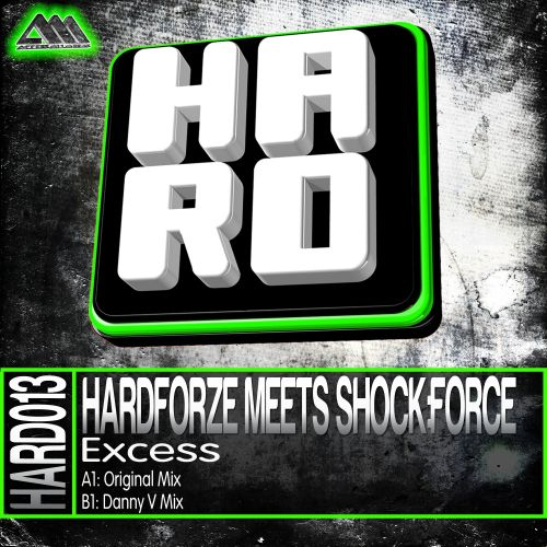 Hardforze Meets Shock:Force - Excess - H.A.R.D. - 06:31 - 10.10.2013