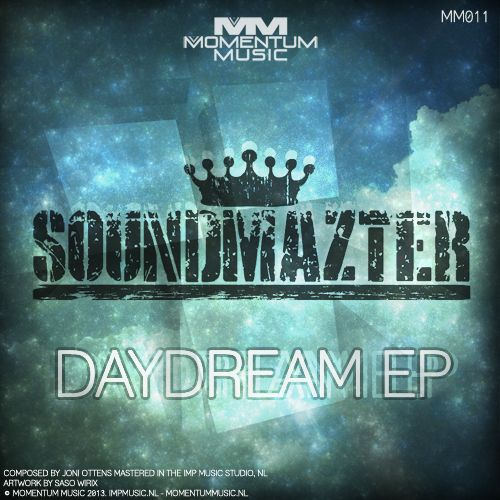 Soundmazter - Keep Me Dreaming - Momentum Music Nl - 05:14 - 14.10.2013