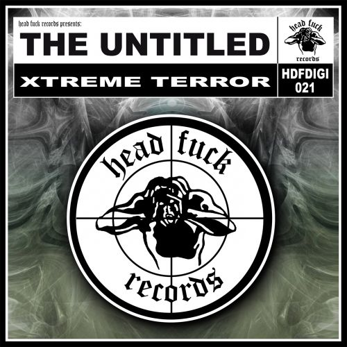 The Untitled - Nightmares Are Reality - Headfuck Records - 05:26 - 21.10.2013