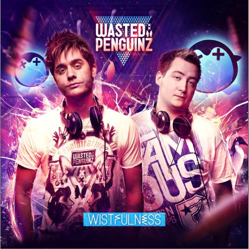 Wasted Penguinz - Blinded - Toffmusic - 05:27 - 24.10.2013