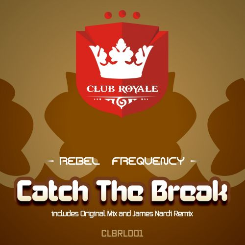 Rebel Frequency - Catch The Break - Club Royale - 08:18 - 19.10.2013