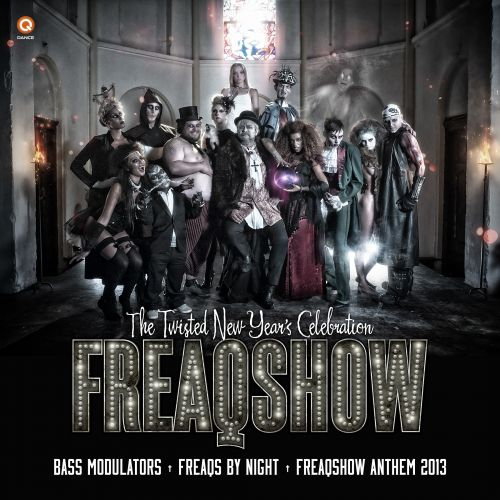 Bass Modulators - Freaqs By Night (Freaqshow Anthem 2013) - Q-Dance Records - 04:45 - 04.11.2013