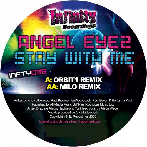 Angel Eyez - Stay With Me - Infinity Recordings - 05:01 - 03.11.2008