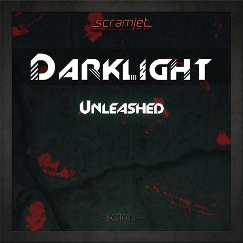Darklight - Unleashed - Scramjet Records - 05:53 - 31.10.2013