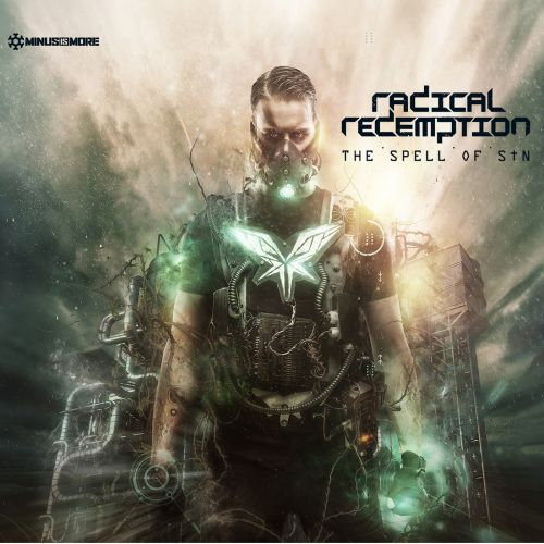 Radical Redemption featuring MC Tha Watcher - The Spell of Sin - Minus Is More - 04:40 - 15.11.2013