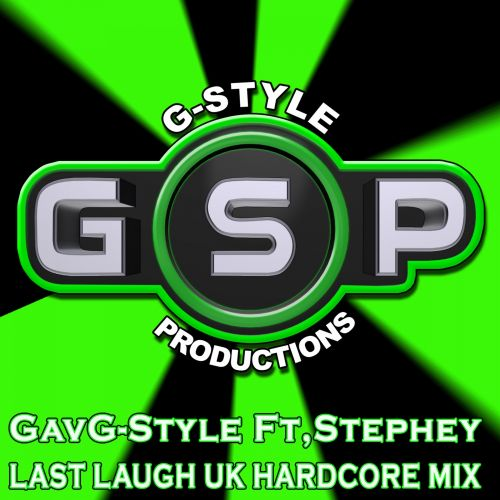 Gav G-Style Ft. Stephey - LastLaugh - GSP - 04:59 - 18.11.2013