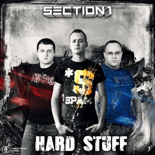 Section 1 - Hard Stuff - Turbotraxx Tunes - 03:55 - 21.11.2013