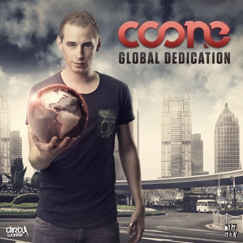 Coone And Frontliner - World Domination - Dirty Workz - 04:37 - 10.12.2013