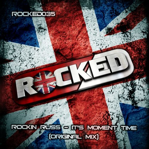 Rockin Russ - It's Moment Time - Rocked Music - 08:13 - 29.11.2013