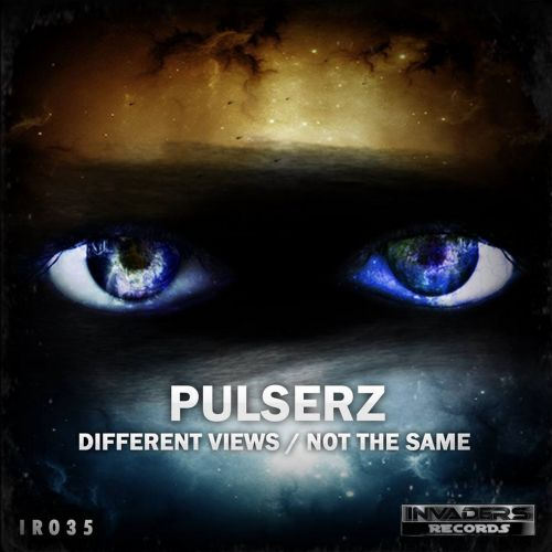 Pulserz - Not The Same - Invaders Records - 04:54 - 25.11.2013