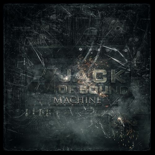 Jack of Sound - Machine - Fusion Records - 06:11 - 28.11.2013