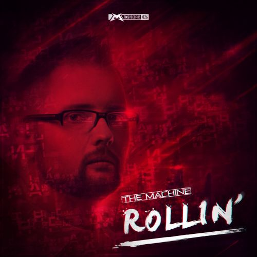 The Machine - Rollin' - The Magic Show Records - 05:21 - 02.01.2014