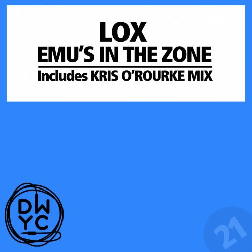 Lox - Emu's In The Zone - DWYC Recordings - 06:09 - 27.12.2013