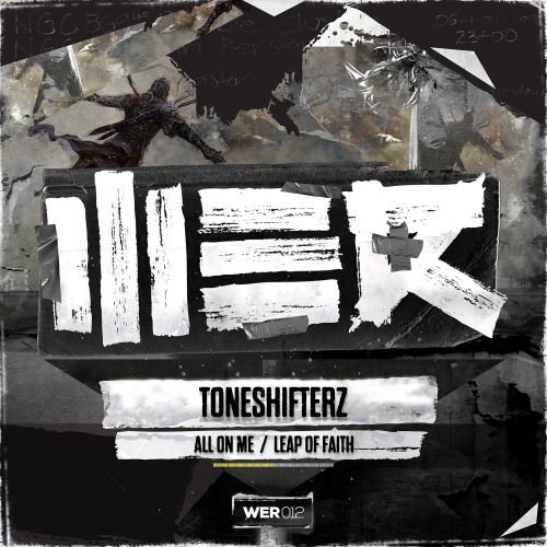 Toneshifterz - Leap Of Faith - WE R - 05:04 - 23.12.2013