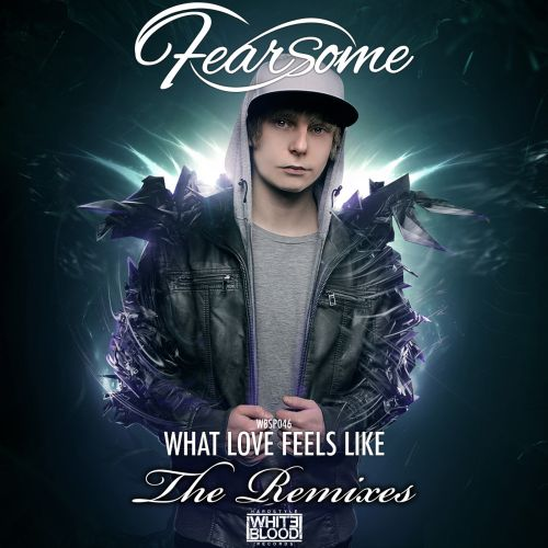 Fearsome - What Love Feels Like - White Blood Records - 05:42 - 12.12.2013