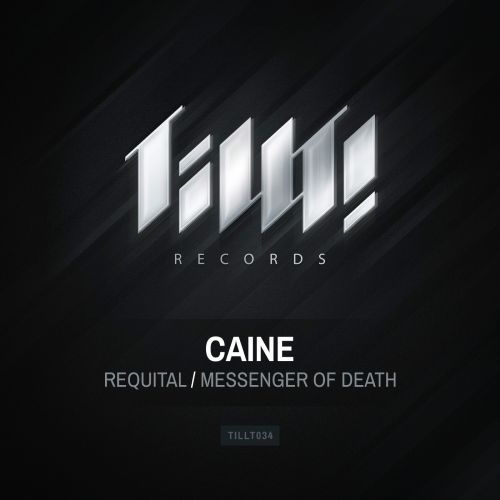 Caine - Messenger of Death - TILLT! Records - 04:59 - 09.01.2014