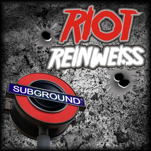 Reinweiss - Riot - Subground Records - 05:51 - 09.01.2014