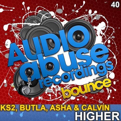 KS2, Butla, Asha & Calvin - Higher - Audio Abuse Recordings - 06:45 - 07.01.2014