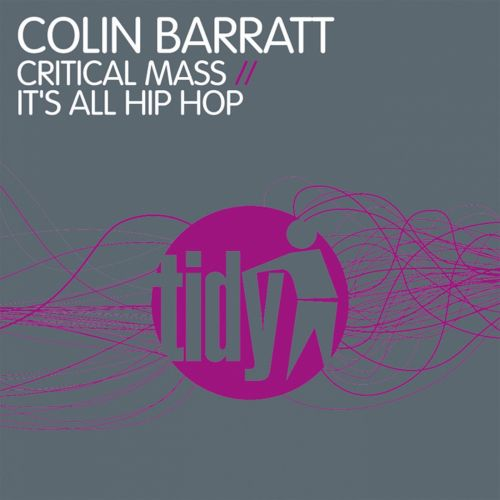 Colin Barratt - It's All Hip Hop - Tidy - 06:19 - 06.09.2010