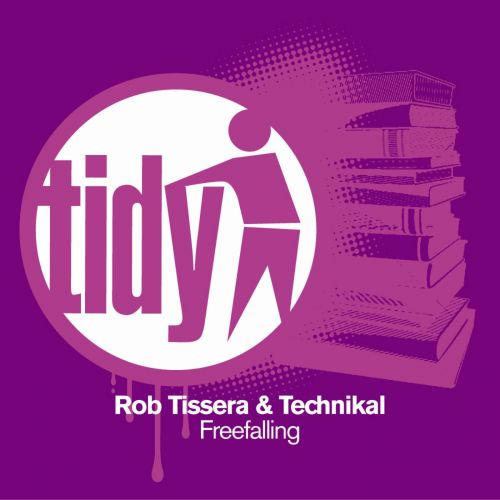 Rob Tissera & Technikal - Freefalling - Tidy - 08:20 - 07.09.2010