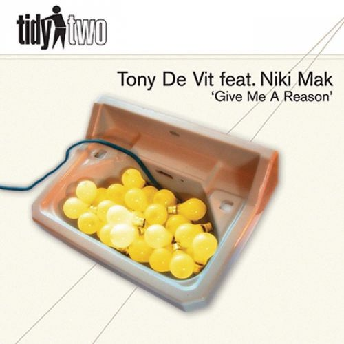Tony De Vit featuring Niki Mak - Give Me A Reason - Tidy - 08:16 - 07.09.2010