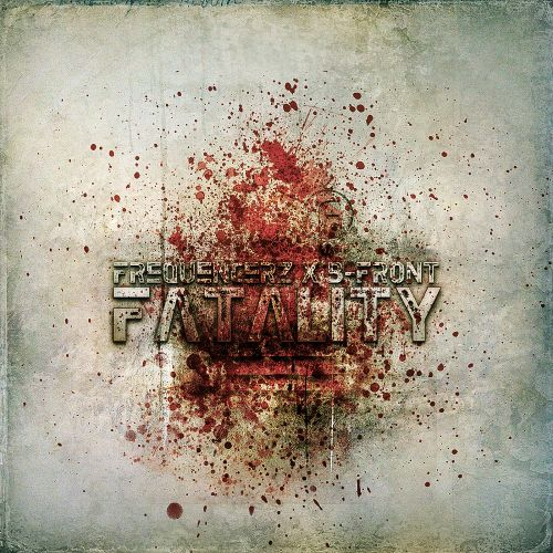 Frequencerz & B-Front - Fatality - Fusion Records - 04:01 - 27.01.2014