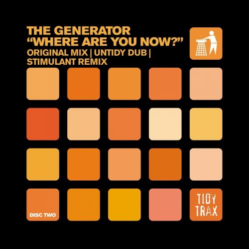 The Generator - Where Are You Now? - Tidy - 07:37 - 06.09.2010