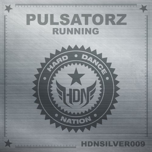 Pulsatorz - Running - Hard Dance Nation - 04:12 - 11.02.2014