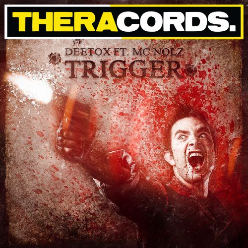 Deetox Ft MC Nolz - Trigger - Theracords - 04:41 - 12.02.2014