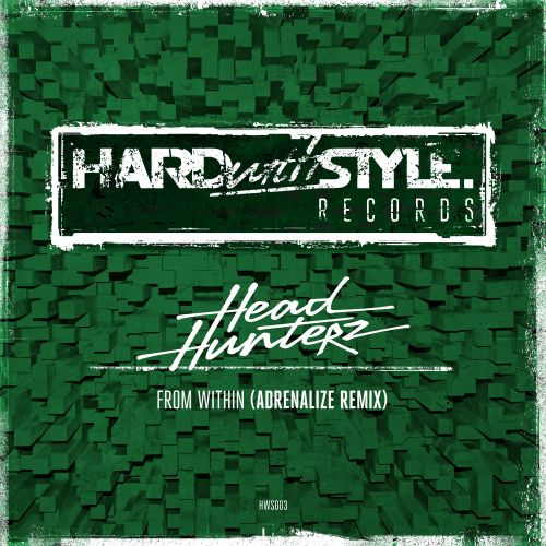 Headhunterz - From Within - HARDwithSTYLE - 04:06 - 24.02.2014