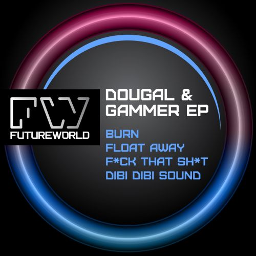 Dougal & Gammer - Float Away - Futureworld Records - 06:31 - 17.02.2014