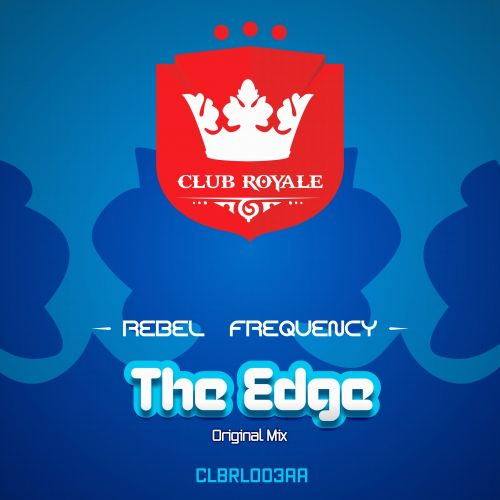 Rebel Frequency - The Edge - Club Royale - 08:13 - 25.02.2014