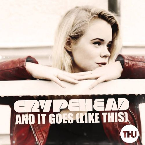 Crypehead - And It Goes (Like This) - THU Records - 05:55 - 29.01.2014