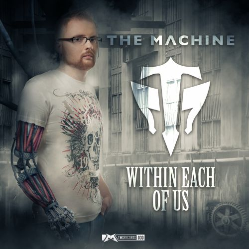 The Machine - Within Each of Us - The Magic Show Records - 05:09 - 04.03.2014
