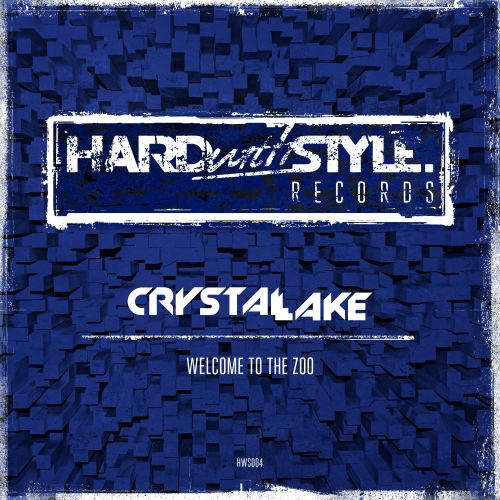 Crystal Lake - Welcome To The Zoo - HARDwithSTYLE - 04:30 - 17.03.2014
