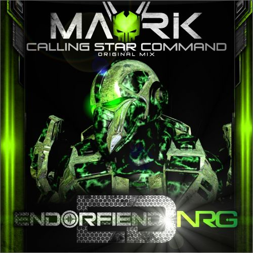 Mavrik - Calling Star Command - Endorfiend NRG - 06:43 - 10.04.2014