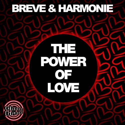 Breve & Harmonie - The Power Of Love - Cheeky Tracks - 07:13 - 11.04.2014