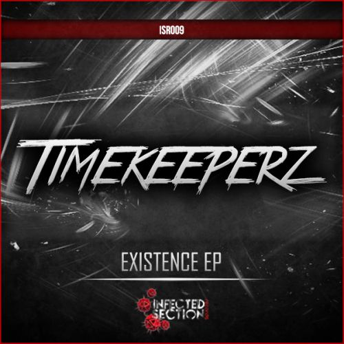 Timekeeperz & Distance - Existence - Infected Section - 06:22 - 10.04.2014