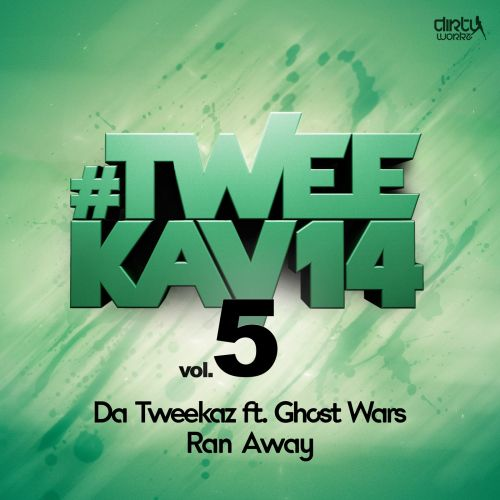Da Tweekaz featuring Ghost Wars - Ran Away - Dirty Workz - 06:35 - 01.05.2014
