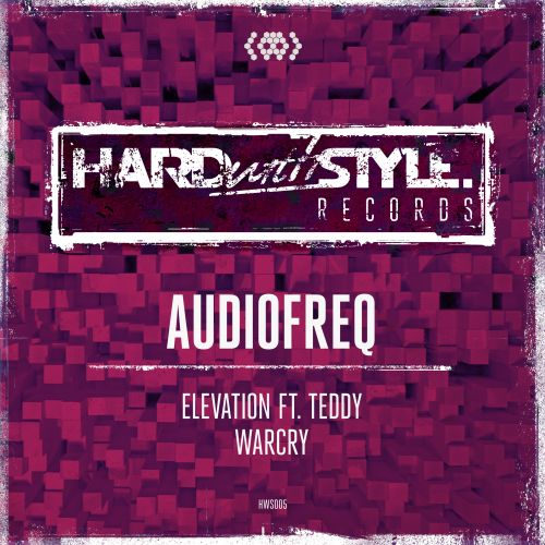 Audiofreq - Warcry - HARDwithSTYLE - 03:37 - 21.04.2014
