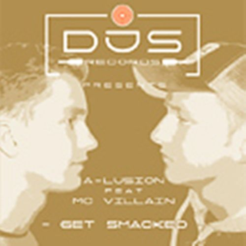 A-lusion - Get Smacked - DJS-records - 07:09 - 04.05.2006