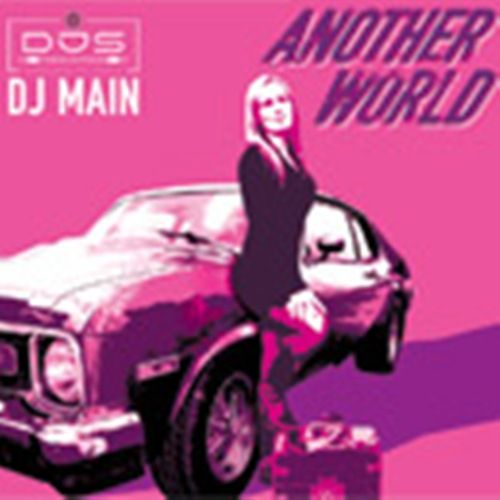 DJ Main - Another World - DJS-records - 07:20 - 08.11.2007