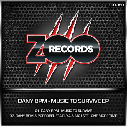 Dany BPM and Popr3b3l featuring Lya - One More Time - ZOO records - 04:55 - 09.04.2014
