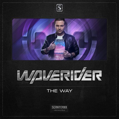 Waverider - The Way - Scantraxx Recordz - 05:17 - 05.05.2014
