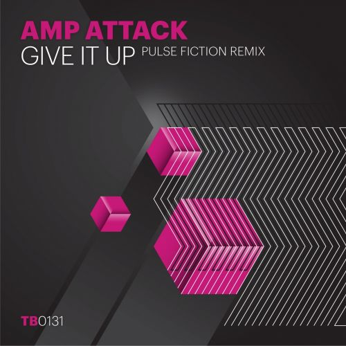 Amp Attack - Give It Up - Toolbox Recordings - 08:02 - 19.06.2012