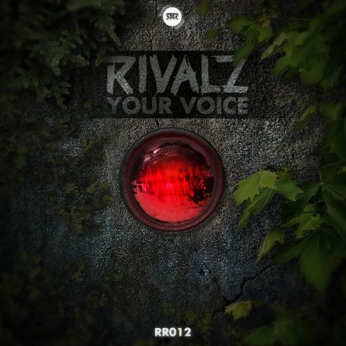 Rivalz - Your Voice - R&R Records - 03:25 - 19.05.2014