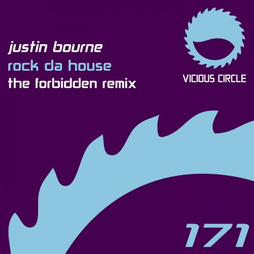 Justin Bourne - Rock Da House - Vicious Circle Recordings - 08:21 - 30.05.2014