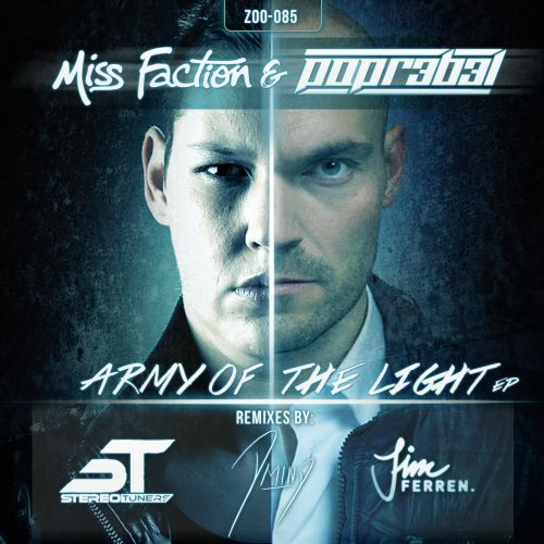 Miss Faction And Popr3b3l - Army Of The Light - ZOO Records - 03:58 - 21.05.2014