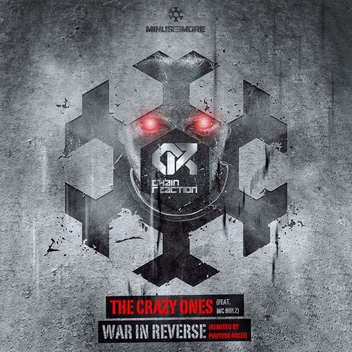 Chain Reaction - War In Reverse - Minus Is More - 04:58 - 11.06.2014