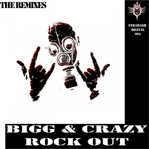 Bigg & Crazy - Rock Out - Stramash Digital - 07:21 - 11.06.2014